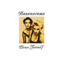 Please Yourself - CD Audio di Bananarama