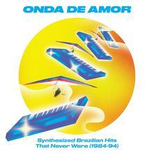 Onda de amor. Synth Brazilian Hits 1984-1994 - Vinile LP