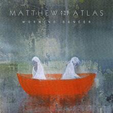 Morning Dancer - Vinile LP di Atlas,Matthew