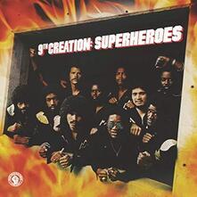 Superheroes - Vinile LP di Ninth Creation