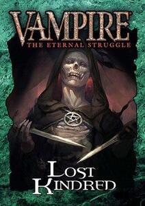 Vampire. The Eternal Struggle. Lost Kindred