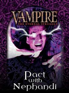 Vampire. The Eternal Struggle. Pact with Nephandi