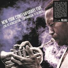 Live at Koncertsal, Copenhagen 17-10-1963 - Vinile LP di New York Contemporary Five