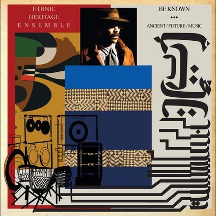 Be Known Ancient - Future - Music - Vinile LP di Ethnic Heritage Ensemble