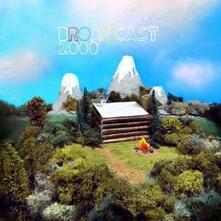 Broadcast 2000 - Vinile LP di Broadcast 2000