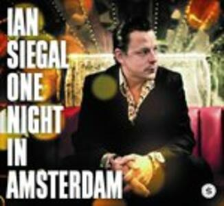 One Night in Amsterdam - Vinile LP di Ian Siegal