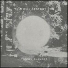 Tunnel Blanket - Vinile LP di This Will Destroy You