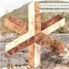 And so We Destroyed Everything - Vinile LP di Sleepmakeswaves