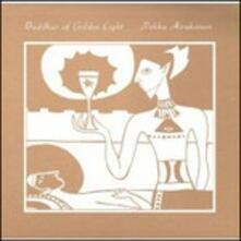 Buddhas of Golden Light - Vinile LP di Pekka Airaksinen