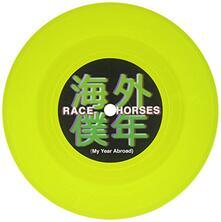 My Year Abroad - Vinile 7'' di Race Horses