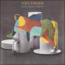 Concrete Vision - Vinile LP di Still Parade