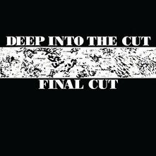 Deep Into the Cut - Vinile LP di Final Cut