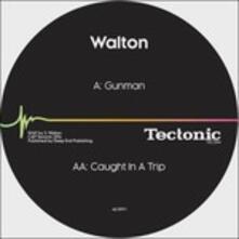 Gunman - Caught in a Trip - Vinile 7'' di Walton