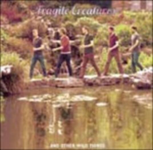 Fragile Creatures... and Other Wild Things - Vinile LP di Fragile Creatures