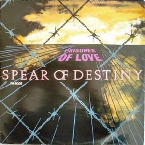 Prisoner of Love - Vinile LP di Spear of Destiny