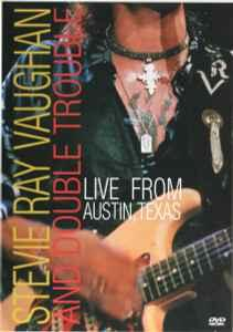 Stevie Ray Vaughan and Double Trouble. Live from Austin, Texas - DVD