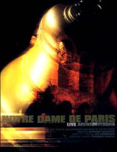 Film Notre Dame de Paris. Live Arena di Verona Armado Gilles
