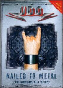U.D.O. Nailed to Metal. The Complete History - DVD