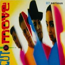 Get Serious - Vinile LP di Cut'n'Move