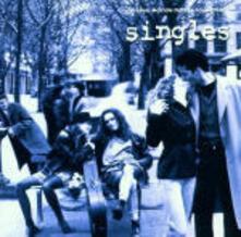 Singles (Colonna sonora) - CD Audio