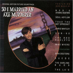 So I Married An Axe Murderer (Colonna Sonora) - CD Audio