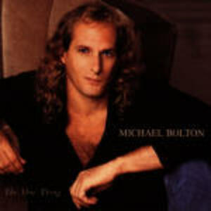 The One Thing - CD Audio di Michael Bolton