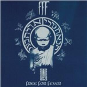 Free for Fever - CD Audio di FFF