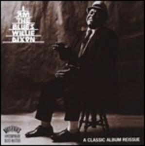 I Am the Blues - CD Audio di Willie Dixon
