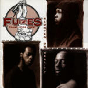 Blunted on Reality - CD Audio di Fugees