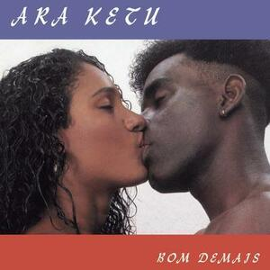Bom Demais - CD Audio di Ara Ketu