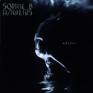 Whaler - CD Audio di Sophie B. Hawkins