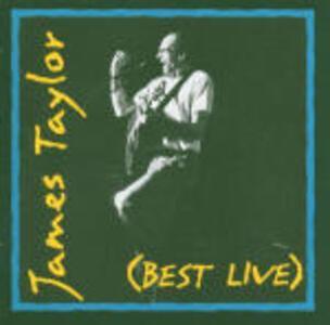 Best Live - CD Audio di James Taylor