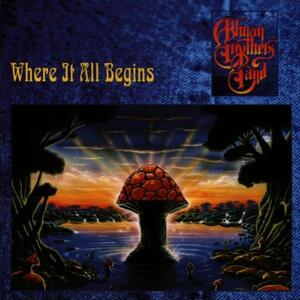 Where it All Begins - CD Audio di Allman Brothers Band