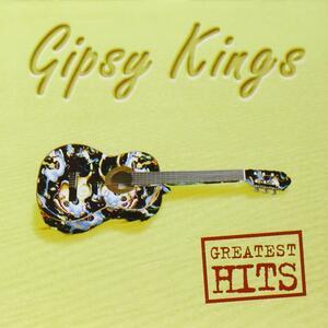 Greatest Hits - CD Audio di Gipsy Kings