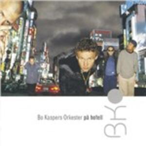 På Hotell - CD Audio di Bo Kaspers (Orkester)