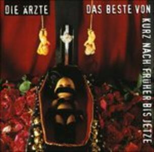 Das Beste Von Kurz Nach - CD Audio di Aerzte