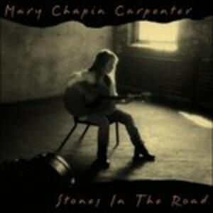 Stones In The Road - CD Audio di Mary Chapin Carpenter