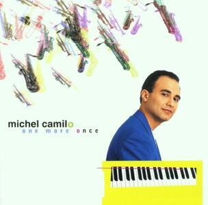 One More Once - CD Audio di Michel Camilo