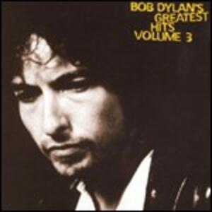 Greatest Hits vol.3 - CD Audio di Bob Dylan