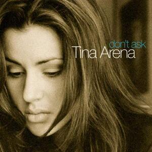 Don't Ask - CD Audio di Tina Arena