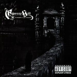 Cypress Hill III: Temples of Boom - CD Audio di Cypress Hill