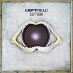 Leftism - CD Audio di Leftfield
