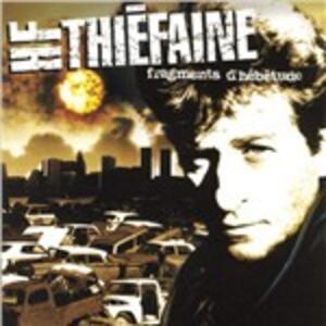 Fragments d'hébétude - CD Audio di Hubert-Félix Thiéfaine