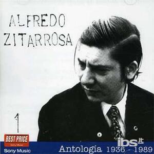 Antologia 1 1936 1989 - CD Audio di Alfredo Zitarrosa