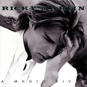A Medio Vivir - CD Audio di Ricky Martin