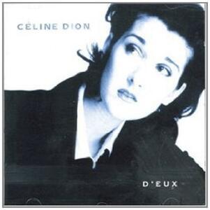 D'eux - CD Audio di Céline Dion