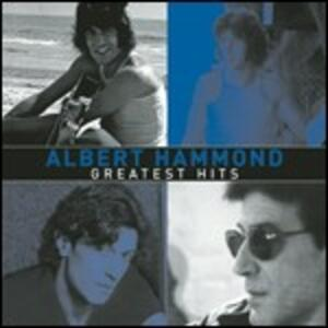 Greatest Hits - CD Audio di Albert Hammond