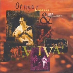 Viva! - CD Audio di Ottmar Liebert,Luna Negra