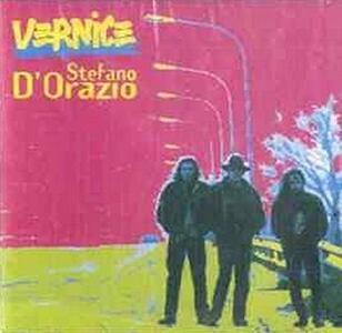 Vernice - CD Audio di Stefano D'Orazio