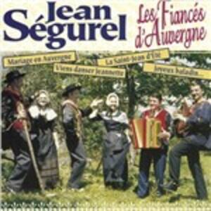 Les Fiances D'Auvergne - CD Audio di Jean Segurel
